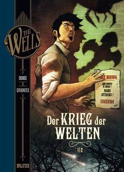 H.G. Wells. Krieg der Welten Teil 1 - Wells, H. G.; Dobbs