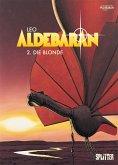 Aldebaran 02. Die Blonde