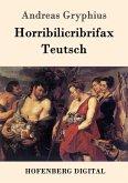 Horribilicribrifax Teutsch (eBook, ePUB)