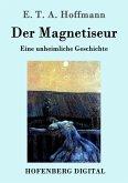 Der Magnetiseur (eBook, ePUB)