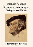 Über Staat und Religion / Religion und Kunst (eBook, ePUB)