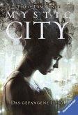 Das gefangene Herz / Mystic City Bd.1 (Mängelexemplar)