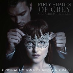 Fifty Shades Of Grey 2: Gefährliche Liebe - Original Soundtrack