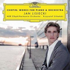 Chopin: Works For Piano & Orchestra - Lisiecki,Jan/Ndrelphi/Urbanski,Krzysztof
