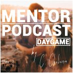 Mentor Podcast: Daygame by Constantin Ckelevra (MP3-Download)