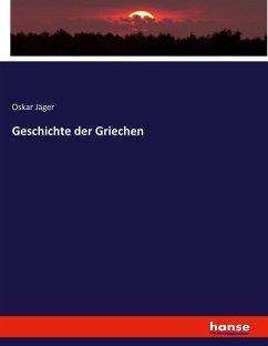 9783743654914 - Jäger, Oskar: Geschichte der Griechen - Buch