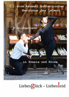 Liebesglück-LiebesLeid - Gilbertson, P.