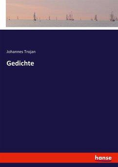 9783743654686 - Trojan, Johannes: Gedichte - Buch