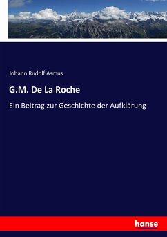 9783743654358 - Asmus, Johann Rudolf: G.M. De La Roche - Buch