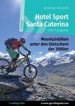 Hotel Sport Santa Caterina GPS Trailguide