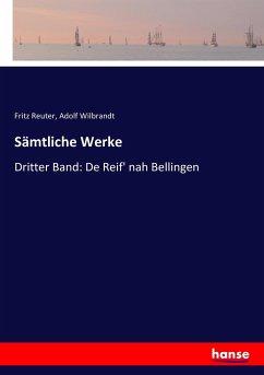9783743654884 - Reuter, Fritz; Wilbrandt, Adolf: Sämtliche Werke - Buch