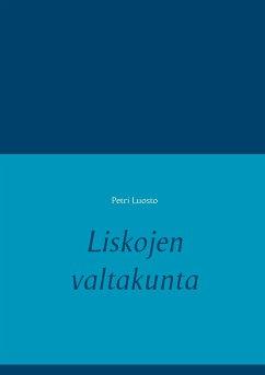 9789523395992 - Luosto, Petri: Liskojen valtakunta - Kirja