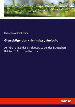 9783743655164 - Krafft-Ebing, Richard von: Grundzüge der Kriminalpsychologie - Buch