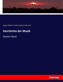 9783743655263 - Ambros, August Wilhelm; Reimann, Heinrich: Geschichte der Musik - Buch