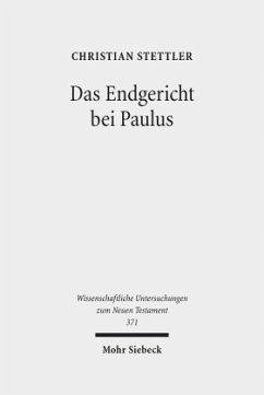 Das Endgericht bei Paulus - Stettler, Christian