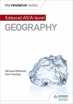 My Revision Notes: Edexcel AS/A-level Geography - Witherick, Michael; Cowling, Dan