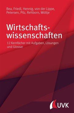 Wirtschaftswissenschaften - Bea, Franz Xaver