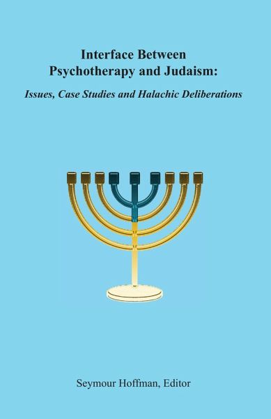 Interface Between Psychotherapy and Judaism - Hoffman, Seymour
