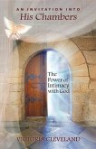 An Invitation into His Chambers: The Power of Intimacy with God