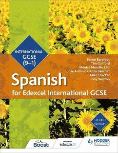 Edexcel International GCSE Spanish Student Book - Barefoot, Simon; Guilford, Timothy; Laiz, Monica Morcillo