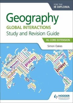 Geography for the IB Diploma Study and Revision Guide HL Core - Oakes, Simon