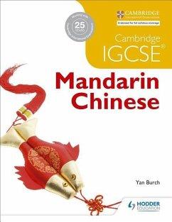 Cambridge IGCSE Mandarin Chinese - Burch, Yan
