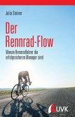 Der Rennrad-Flow