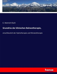 9783743655973 - Kisch, E. Heinrich: Grundriss der klinischen Balneotherapie - Buch