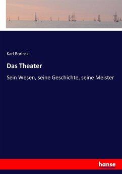 9783743655720 - Borinski, Karl: Das Theater - Buch