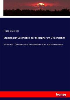 9783743655768 - Hugo Blümner: Studien zur Geschichte der Metapher im Griechischen - Buch