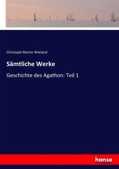 9783743654037 - Christoph Martin Wieland: Sämtliche Werke - Buch