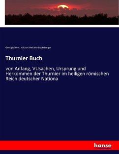 9783743655812 - Rüxner, Georg; Bocksberger, Johann Melchior: Thurnier Buch - Buch