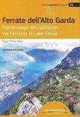 Ferrate dell'Alto Garda - Klettersteige am Gardasee - Via Ferratas in Lake Garda