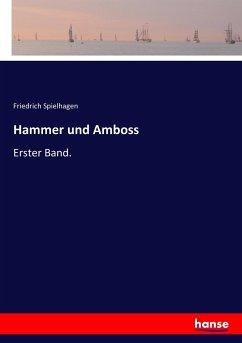 9783743655348 - Spielhagen, Friedrich: Hammer und Amboss - Buch