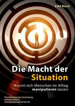 Die Macht der Situation (eBook, ePUB)