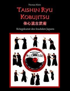 Taishin Ryu Kobujitsu (eBook, ePUB)