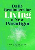 Daily Reminders for Living a New Paradigm (eBook, ePUB)