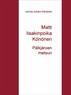 9789523395480 - Könönen, Jorma-Juhani: Matti Iisakinpoika Könönen (eBook, ePUB) - Kirja