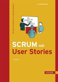 Scrum mit User Stories (eBook, PDF) - Wirdemann, Ralf
