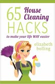 65 Household Cleaning Hacks to Make Your Life WAY Easier (eBook, ePUB)