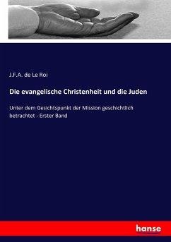 Die evangelische Christenheit und die Juden