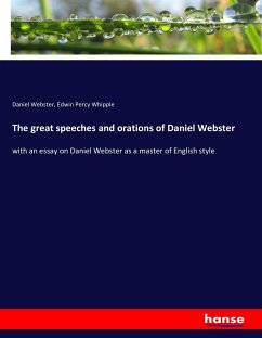 9783743657915 - Webster, Daniel; Whipple, Edwin Percy: The great speeches and orations of Daniel Webster - Buch