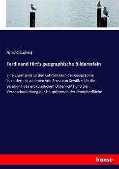 9783743652286 - Ludwig, Arnold: Ferdinand Hirt´s geographische Bildertafeln - Kitap