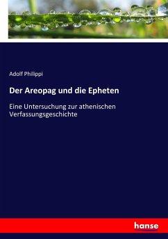 9783743654624 - Adolf Philippi: Der Areopag und die Epheten - Buch