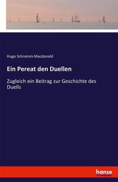 9783743654747 - Schramm-Macdonald, Hugo: Ein Pereat den Duellen - Buch