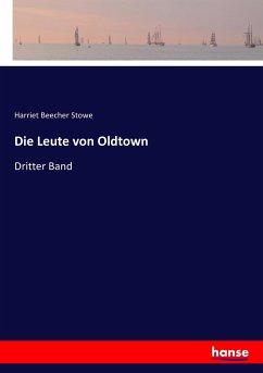 9783743652729 - Stowe, Harriet Beecher: Die Leute von Oldtown - Kitap