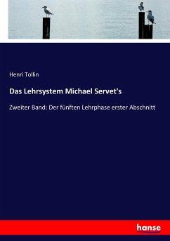 9783743655201 - Tollin, Henri: Das Lehrsystem Michael Servet´s - Buch