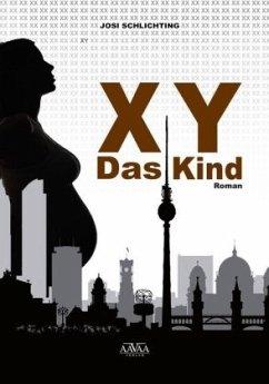 XY - Großdruck - Schlichting, Josi