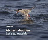 Ab nach draußen / Let's go outside