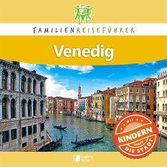 Familienreiseführer Venedig - Petrusa, Robert